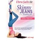 Ebru Sallı Skinny Jeans Egzersizleri (DVD)