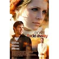Don't Fade Away (Beni Bırakma)