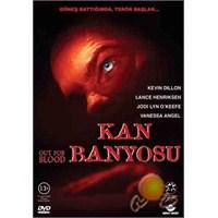 Out Of Blood (Kan Banyosu)