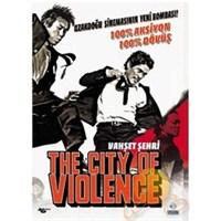 City Of Violence (Vahşet Şehri)