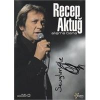 Recep Aktuğ: Alışma Bana (DVD + CD)
