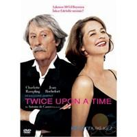 Twıce Upon A Time (Hayatta İki Kez)