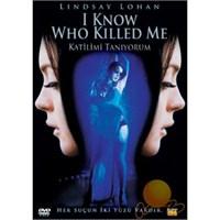 I Know Who Killed Me (Katilimi Tanıyorum)
