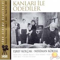 Türk Sinema Klasikleri (Kanları İle Ödediler) ( VCD )