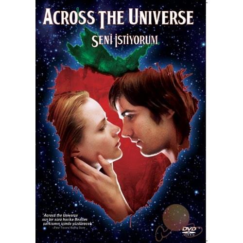 Across The Universe (Seni İstiyorum)