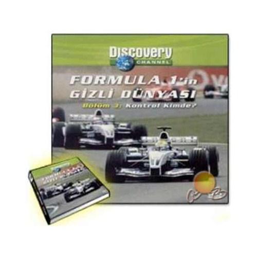 Discovery Channel: Formula 1''İN Gizlemli Dünyası (Bölüm 3: Kontrol Kimde?) ( VCD )