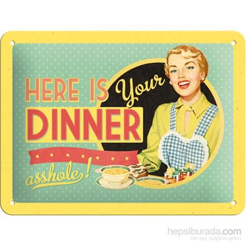 Here İs Your Dinner Metal Kabartmalı Pin Up Duvar Panosu