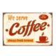 Euro Flora We Serve Coffee Baskılı Kanvas Tablo 20X30 Cm