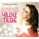 Yıldız Tilbe - Yeniden Eskiler Arabesk ( 2 CD)