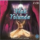 Hak Yolunda - Turkish Sufi Musıc