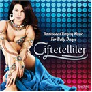 Çiftetelliler - Traditional Turkish Music For Belly Dance