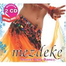 Mezdeke Sweet Belly Dance 2CD