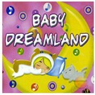 Baby Dreamland - Baby Song's