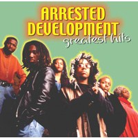 Arrested Development - Greatest Hits