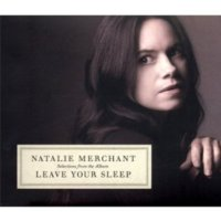 Natalıe Merchant - Leave Your Sleep