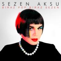 Sezen Aksu - Biraz Pop Biraz Sezen