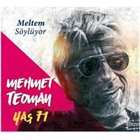 Mehmet Teoman - Yaş 71