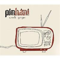 Pinhani - Canlı Yayın