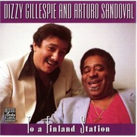 Dizzy Gillespie - To a Finland Station