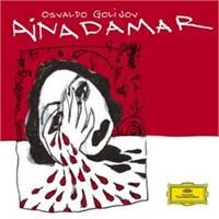 Osvaldo Golijov - Golijov: Ainadamar