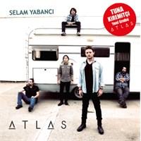Atlas - Selam Yabancı