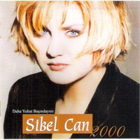 Sibel Can - Daha Yolun Başındayım 2000