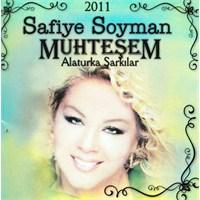 Safiye Soyman - Muhteşem Alaturka Şarkıları