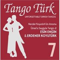 Türkçe Tangolar 7 / Üstada Saygıyla Tango 2