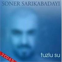 Soner Sarıkabadayı - Tuzlu Su + İtiraz (2 CD)