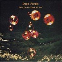 Deep Purple - Who Do We Thınk We Are Remastered