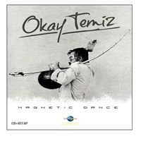 Okay Temiz - Magnetic Dance