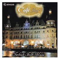 Cafe Kıng`s - Gölgeler / Turkish Folk Music