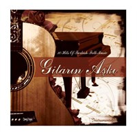 Gitarın Aşkı 10 Hits Of Turkish Folk Music