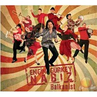 Engin Gürkey – Nabız Balkanist