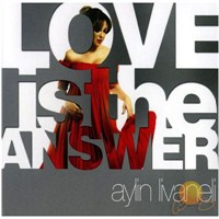 Aylin Livaneli - Love Is The Answer
