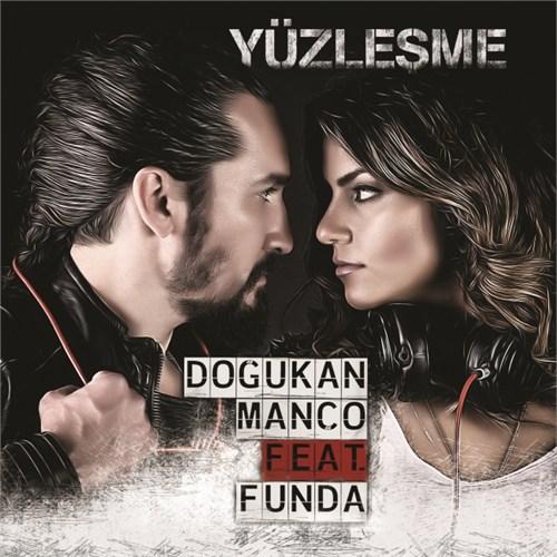 Doğukan Manço Feat.Funda - Yüzleşme