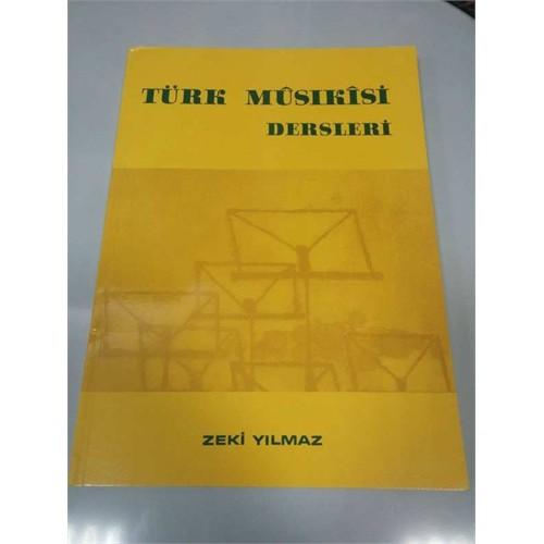 Türk Musıkisi Dersleri - Zeki Yılmaz