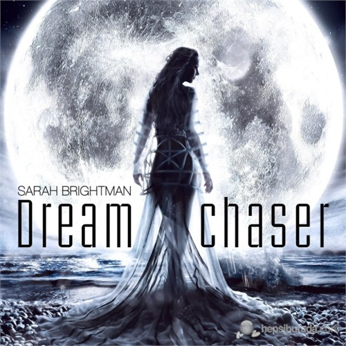 Sarah Brightman - Dream Chaser (CD+DVD)