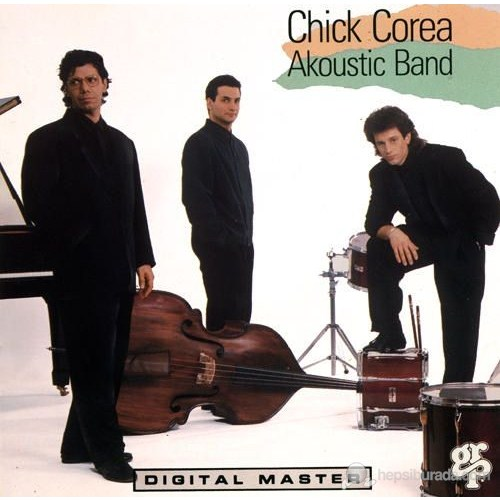 Chıck Corea Akoustıc Band - Chick Corea Akoustic Band