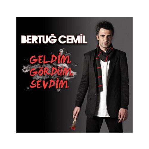 Bertuğ Cemil - Geldim Gördüm Sevdim