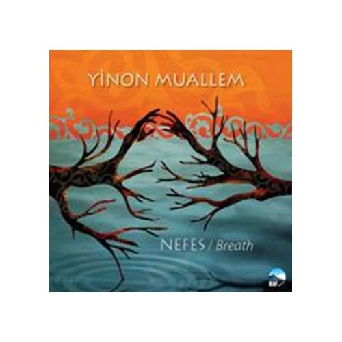 Yinon Muallem - Nefes / Breath