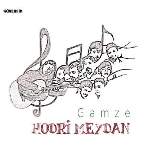 Gamze - Hodri Meydan