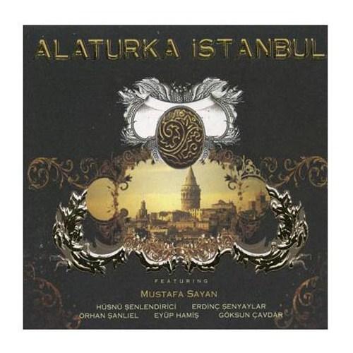 Alaturka İstanbul - Feat Mustafa Sayan
