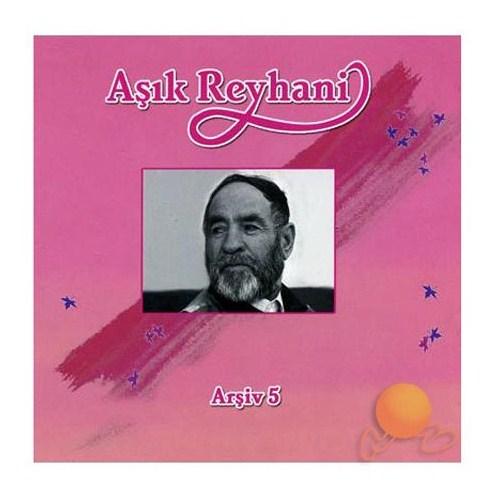 Aşık Reyhani - Arşiv 5