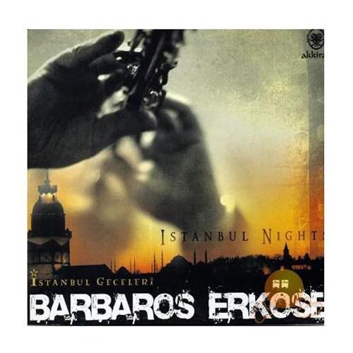 Barbaros Erköse - İstanbul Geceleri