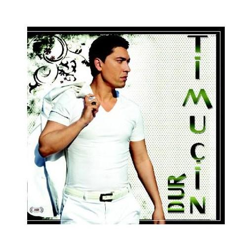 Timuçin - Dur