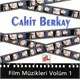 Cahit Berkay - Film Müzikleri 1