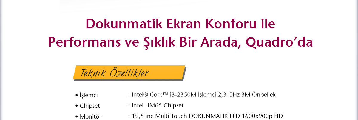 quadro, rapid touch, multitouch, dokunmatik, all in one pc, aio, aıo, bilgisayar, tesla teknoloji
