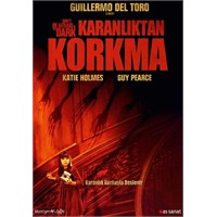 Don't Be Afraid Of The Dark (Karanlıktan Korkma)
