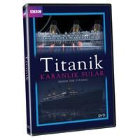 Inside The Titanic (Titanik: Karanlık Sular) (DVD)